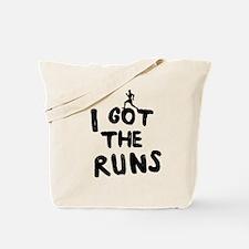 I got the runs Tote Bag