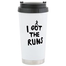 I got the runs Travel Mug