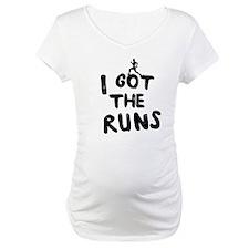 I got the runs Shirt