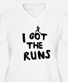 I got the runs Plus Size T-Shirt