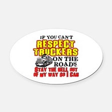 Respect Truckers Oval Car Magnet