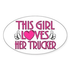 This Girl Loves Her Trucker Decal