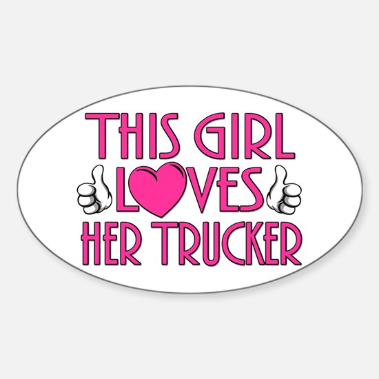 This Girl Loves Her Trucker Sticker (Oval)
