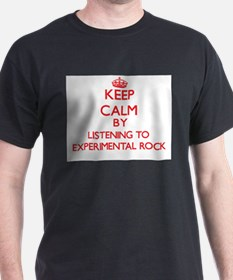 Keep calm by listening to EXPERIMENTAL ROCK T-Shir