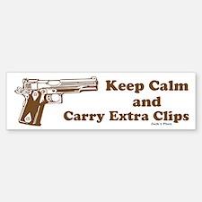 Keep Calm and Carry Extra Clips Bumper Bumper Bumper Sticker