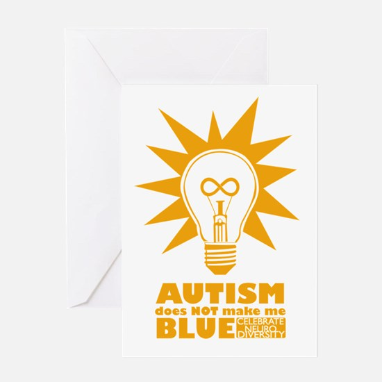 Autism Doesn't Make Me Blue Greeting Card