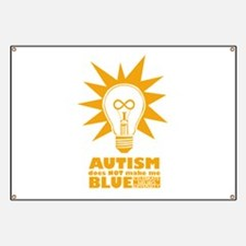 Autism Doesn't Make Me Blue Banner