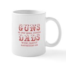 guns-dont-kill-people-PRETTY-DAUGHTERS-max-red Mug