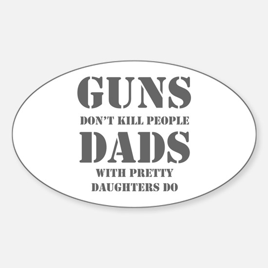 guns-dont-kill-people-PRETTY-DAUGHTERS-sten-gray S