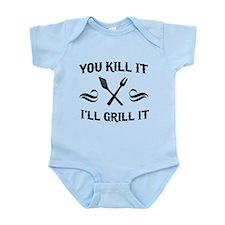 You kill it I'll grill it Body Suit