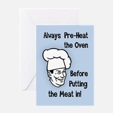 Pre-Heat the Oven Greeting Card