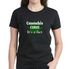Cannabis Cures It's a fact T-Shirt
