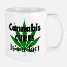 Cannabis Cures It's a fact Mugs