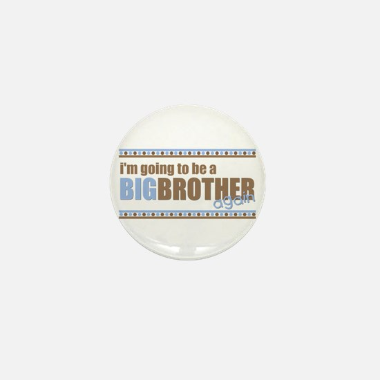 big brother again Mini Button