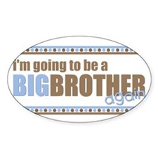 big brother again Oval Decal