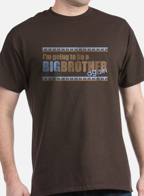 ADULT SIZE big brother again T-Shirt