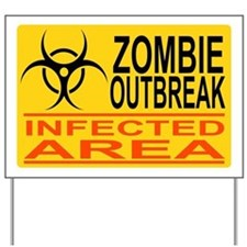 Outbreak Yard Sign