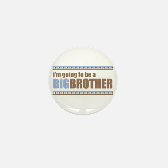 going to be a big brother brown blue Mini Button
