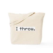 I throw Tote Bag