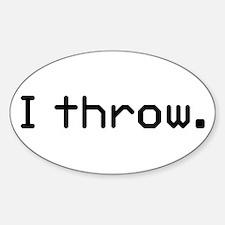 I throw Oval Decal