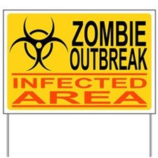 Outbreak Yard Sign