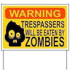 Trespassers Yard Sign