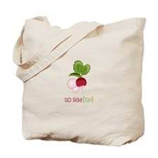 So Radish Tote Bag