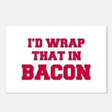 Id-wrap-that-in-bacon-FRESH-RED Postcards (Package