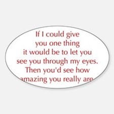 if-I-could-give-you-one-thing-opt-red Decal