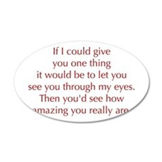 if-I-could-give-you-one-thing-opt-red Wall Decal