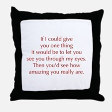 if-I-could-give-you-one-thing-opt-red Throw Pillow
