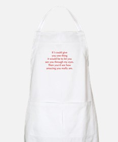 if-I-could-give-you-one-thing-opt-red Apron