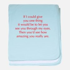 if-I-could-give-you-one-thing-opt-red baby blanket