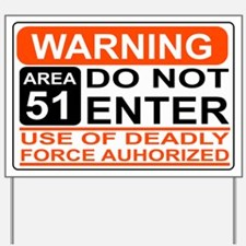 Area 51- Yard Sign
