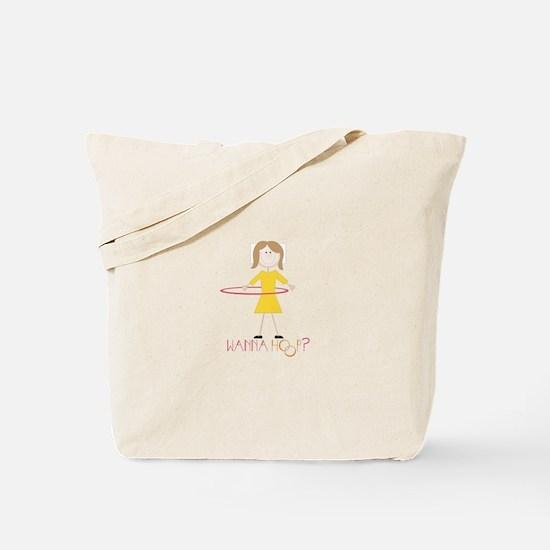 Wanna Hoop Tote Bag
