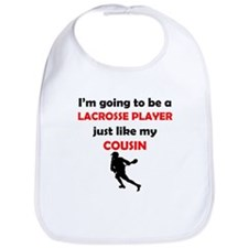 Lacrosse Player Like My Cousin Bib