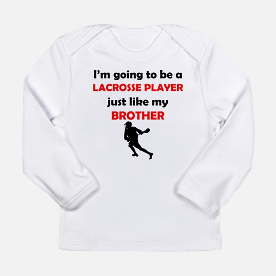 Lacrosse Player Like My Brother Long Sleeve T-Shir