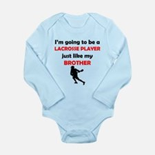 Lacrosse Player Like My Brother Body Suit