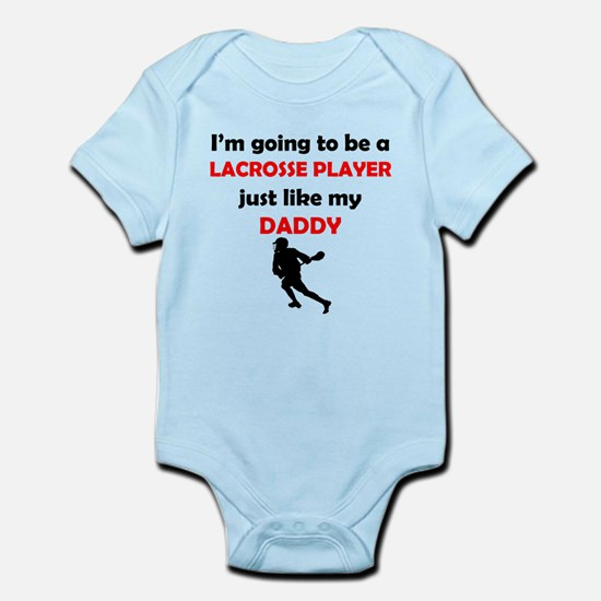 Lacrosse Player Like My Daddy Body Suit