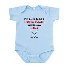 Hockey Player Like My Nana Body Suit