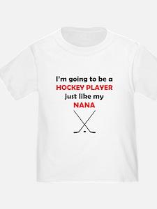 Hockey Player Like My Nana T-Shirt