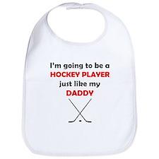 Hockey Player Like My Daddy Bib