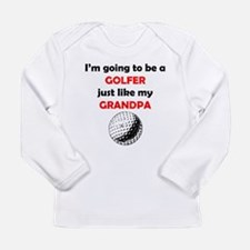 Golfer Like My Grandpa Long Sleeve T-Shirt