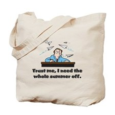 Funny gifts for teachers Tote Bag