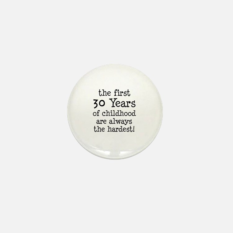 30 Years Childhood Mini Button
