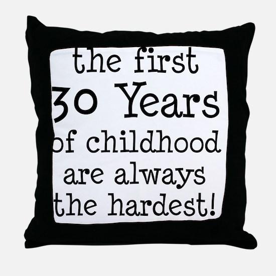 30 Years Childhood Throw Pillow