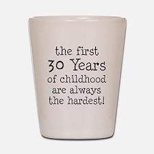 30 Years Childhood Shot Glass