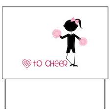 Love To Cheer Yard Sign