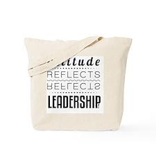 Leadership: Attitude Tote Bag