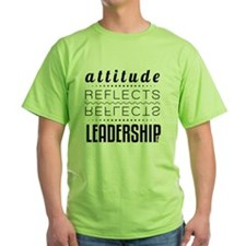 Leadership: Attitude T-Shirt